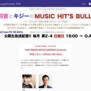LIMIT BREAK ENTERTAINMENT presents 「羽音とキジーのMusic Hit's Bull」(2019/2/17)