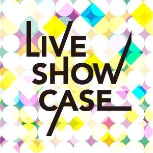 LIVE SHOW CASE 2019   〜アイドルの加速器になりたい〜