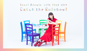 animelo mix presents Inori Minase LIVE TOUR 2019 Catch the Rainbow! 東京公演 2日目
