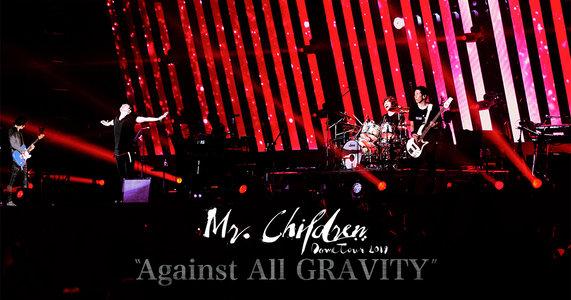"『Mr.Children Dome Tour 2019 ""Against All GRAVITY""』福岡公演1日目"
