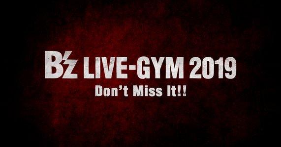 B'z LIVE-GYM 2019 横浜公演1日目