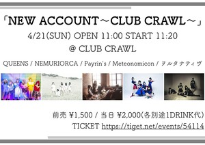 『NEW ACCOUNT~CLUB CRAWL~』
