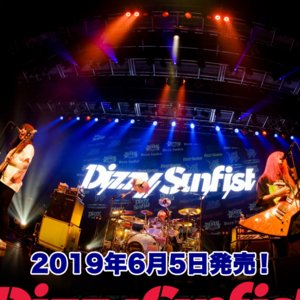 "Dizzy Sunfist ""STRONGER"" Tour 2019 千葉"