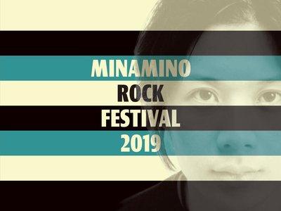 MINAMINO ROCK FES.2019
