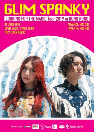 GLIM SPANKY - 「LOOKING FOR THE MAGIC Tour 2019 in Hong Kong」