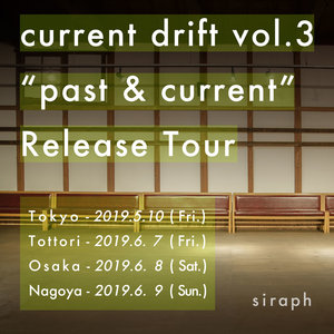"""current drift vol.3 Day 3 """"past & current"""" Release tour FINAL!!"""