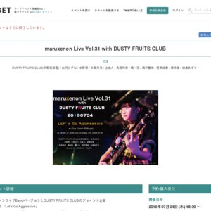 maruxenon Live Vol.31 with DUSTY FRUITS CLUB