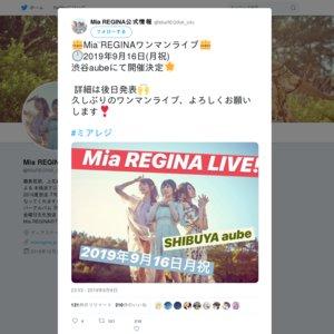 Mia REGINAワンマンライブ(仮)<夜公演>