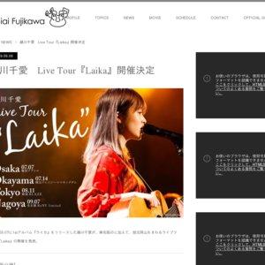 """藤川千愛 Live Tour""""Laika"""" Tokyo"""