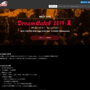 Dream Catch 2019夏