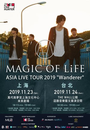 "MAGIC OF LiFE LIVE TOUR 2019 ""Wanderer"""