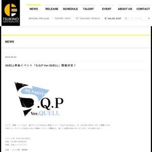 S.Q.P Ver.QUELL 【夜の部】