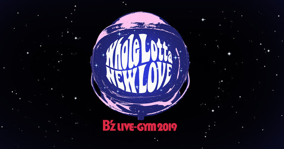 B'z LIVE-GYM 2019 -Whole Lotta NEW LOVE- 広島公演1日目
