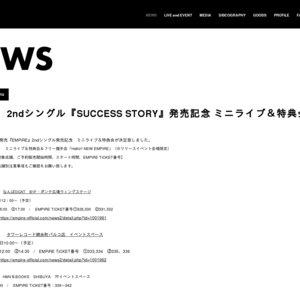 EMPiRE 2ndシングル『SUCCESS STORY』発売記念 ミニライブ&特典会 7/18