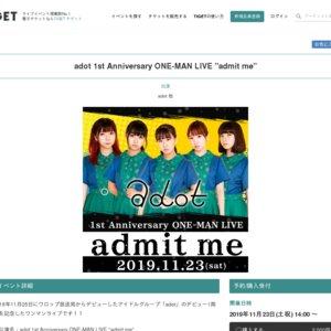 "adot 1st Anniversary ONE-MAN LIVE ""admit me"""