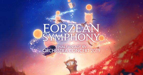 FINAL FANTASY XIV  ORCHESTRA CONCERT 2019  -交響組曲エオルゼア- (9/22昼公演)