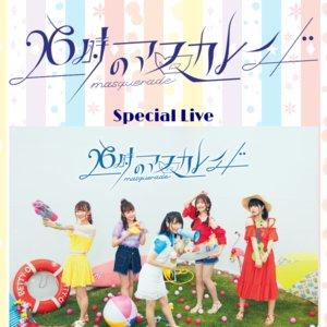 第57回千葉大祭 「26時のマスカレイド」Special Live