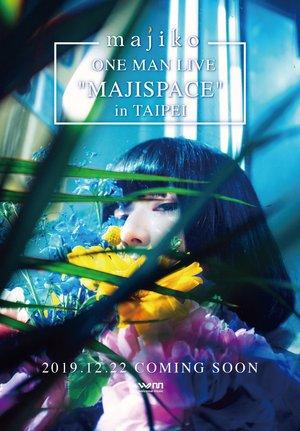 """majiko ONE MAN LIVE """"MAJISPACE"""" in TAIPEI"""
