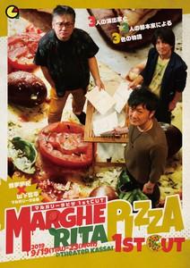 マルガリータ企画第1回公演「マルガリータピザ1stCUT」 9月21日 18:00回