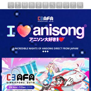 C3AFA SINGAPORE 2019 Day1 I Love Anisong Concert