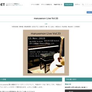 maruxenon Live Vol.33