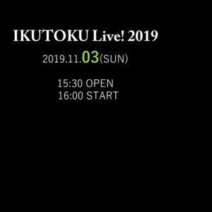 IKUTOKU Live! 2019