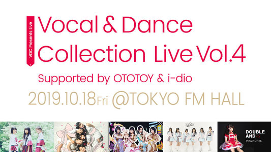 - VDC Presents - Vocal & Dance Collection Live Vol.4 Supported by OTOTOY & i-dio