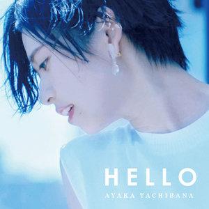 立花綾香デビューミニアルバム「HELLO」発売記念ワンマンライブ 「HELLO in TOKYO」