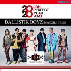 "BALLISTIK BOYZ LIVE TOUR 2020 ""BBZ"" 群馬公演 2/22"