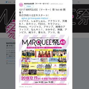 MARQUEE祭Vol.48
