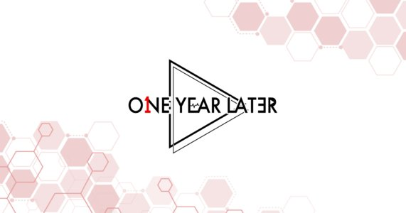 One Year Later 「DREAMER #1」