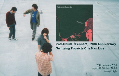 『2nd Album「Fennec!」20th Anniversary Swinging Popsicle One Man Live』× POPS Parade vol.28