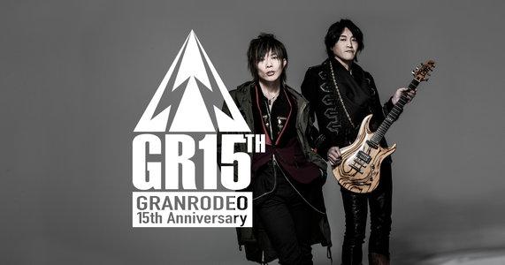 GRANRODEO 15th ANNIVERSARY Startup Live 〜たかが15年〜