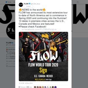 FLOW WORLD TOUR 2020 〜Sign〜 Toronto
