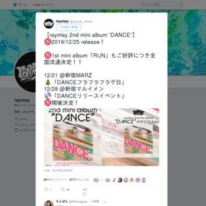 "raymay 2nd mini album ""DANCE"" フラフラフラフラゲ日 単独ライブ"