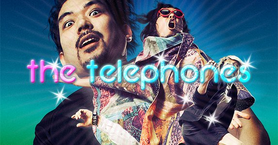 ~the telephones 15th anniversary~COME BACK DISCO!!!