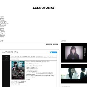 "CODE OF ZERO ""MAKE ME REAL"" TOUR FINAL ワンマンLIVE"