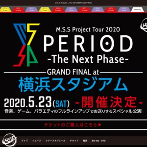 M.S.S Project Tour 2020 PERIOD -The Next Phase- 東京公演 3/3