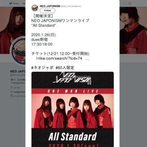 "NEO JAPONISMワンマンライブ ""All Standard"""