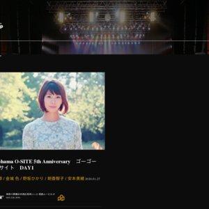 Yokohama O-SITE 5th Anniversaryゴーゴー オーサイトDAY1(南紗椰,金城色,野坂ひかり,朝香智子,安本美緒)