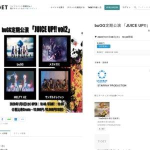 buGG定期公演 「JUICE UP!!」