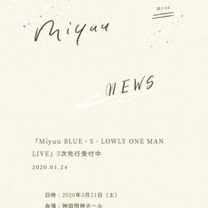 Miyuu BLUE・S・LOWLY ONE MAN LIVE(1部)