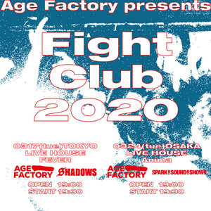 Age Factory presents 「Fight Club 2020」OSAKA