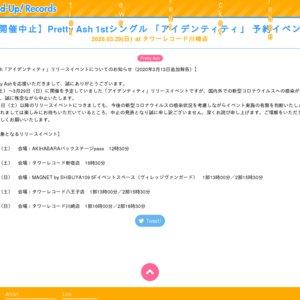 Pretty Ash 1stシングル 「アイデンティティ」 予約イベント  2020.03.29(日)at タワーレコード川崎店 2部