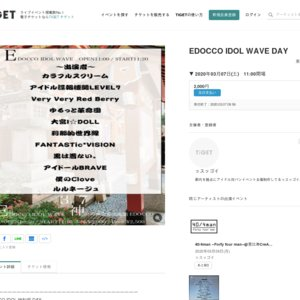 EDOCCO IDOL WAVE DAY