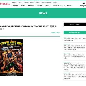 """【開催中止】ANDREW PRESENTS """"GROW INTO ONE 2020"""""""
