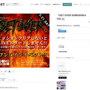 GET OVER SOMOSHIKA VOL.4