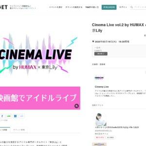 Cinema Live vol.2 by HUMAX ×東京Lily