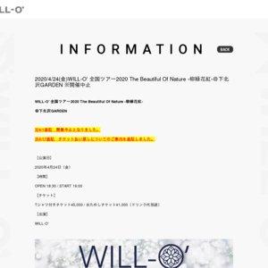 WILL-O' 全国ツアー2020 The Beautiful Of Nature -柳緑花紅-@東京・下北沢GARDEN