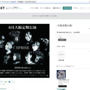 SPRISE-大阪定期公演-(2020/6/6)